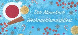Der große Weihnachtsmarkt-Check in München