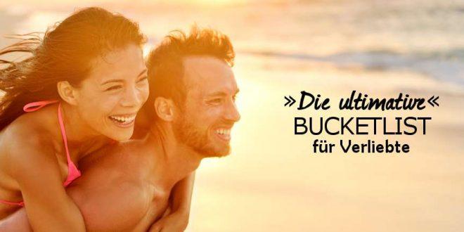 Die ultimative Reise-Bucketlist für Verliebte