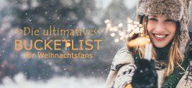 Die ultimative Reise-Bucketlist für Weihnachtsfans