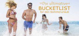 Die ultimative Reise-Bucketlist für den Sommerurlaub